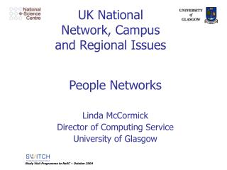 UK National Network, Campus and Regional Issues