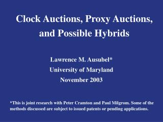 Clock Auctions, Proxy Auctions, and Possible Hybrids