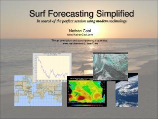 Surf Forecasting Simplified In search of the perfect session using modern technology