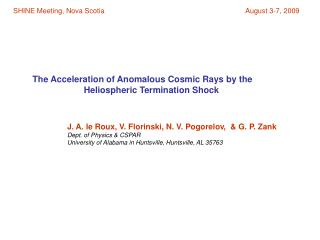 The Acceleration of Anomalous Cosmic Rays by the
