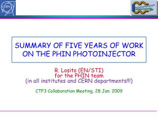 SUMMARY OF FIVE YEARS OF WORK ON THE PHIN PHOTOINJECTOR