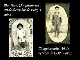 Don Tito, Chuquicamata , 20 de diciembre de 1929, 3 años.
