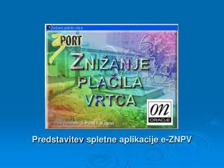 Predstavitev  spletne  aplikacije  e- ZNPV