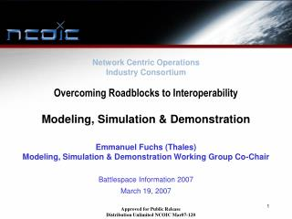 Overcoming Roadblocks to Interoperability  Modeling, Simulation  Demonstration
