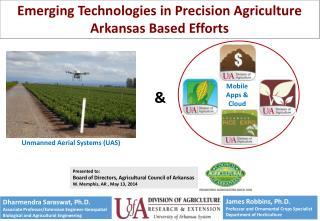 Presented to:  Board of Directors, Agricultural Council of Arkansas W. Memphis, AR , May 13, 2014