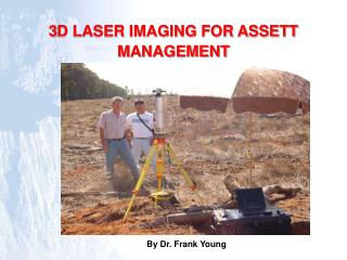 3D LASER IMAGING FOR ASSETT MANAGEMENT