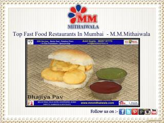 Top Fast Food Restaurants In Mumbai  - M.M.Mithaiwala