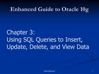 Enhanced Guide to Oracle 10g