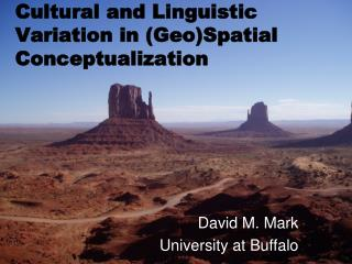 Cultural and Linguistic Variation in (Geo)Spatial Conceptualization