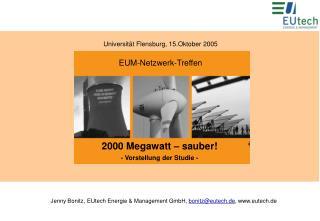 2000 Megawatt – sauber! - Vorstellung der Studie -