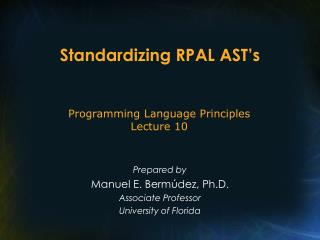 Standardizing RPAL AST's
