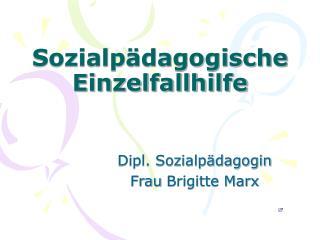 Sozialpädagogische Einzelfallhilfe