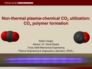 Non-thermal plasma-chemical CO 2  utilization: CO x  polymer formation