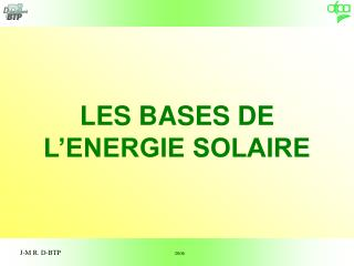 LES BASES DE L'ENERGIE SOLAIRE