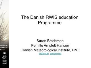 The Danish RWIS education Programme