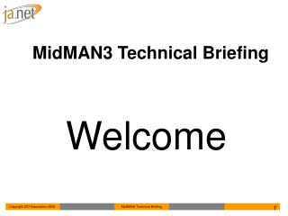 MidMAN3 Technical Briefing
