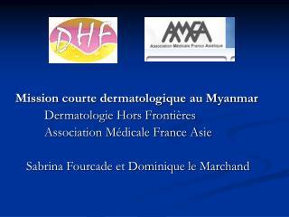 Mission courte dermatologique au Myanmar  Dermatologie Hors Frontières
