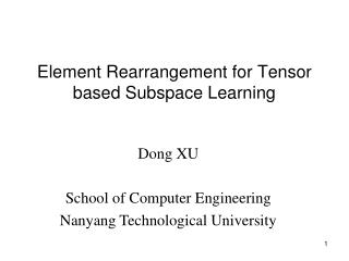 Element Rearrangement for Tensor based Subspace Learning