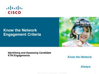 Know the Network  Engagement Criteria