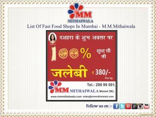 List Of Fast Food Shops In Mumbai - M.M.Mithaiwala
