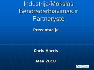 Industrija / Mokslas Bendradarbiavimas ir Partneryst ė