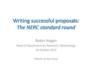 Writing successful proposals: The NERC standard round