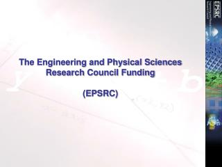 The Engineering and Physical Sciences Research Council Funding  (EPSRC)