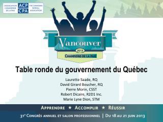 Table ronde du gouvernement du Québec