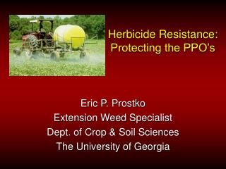 Herbicide Resistance: Protecting the PPO's