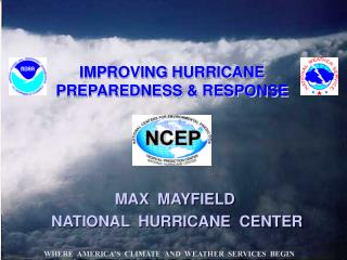 IMPROVING HURRICANE PREPAREDNESS  RESPONSE