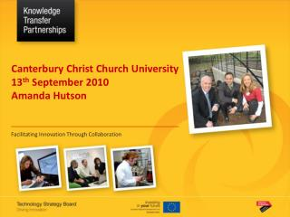 Canterbury Christ Church University 13 th  September 2010 Amanda Hutson