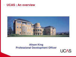 UCAS : An overview