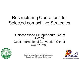 Restructuring Operations for Selected competitive Strategies