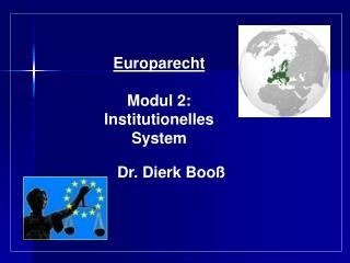 Europarecht Modul 2: Institutionelles  System
