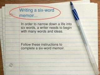 Writing a six-word memoir...