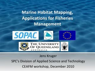Marine Habitat Mapping, Applications for Fisheries Management