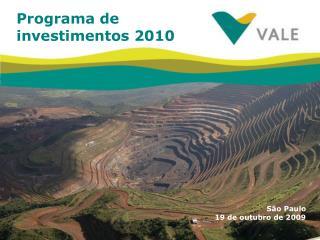 Programa de investimentos 2010