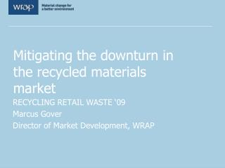 Mitigating the downturn in the recycled materials market