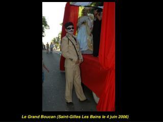 Le Grand Boucan (Saint-Gilles Les Bains le 4 juin 2006)