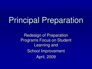 Principal Preparation