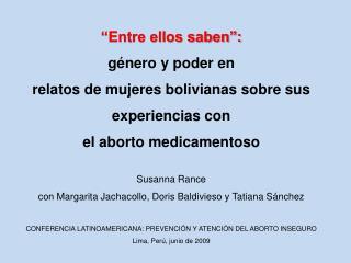 """""""Entre ellos saben"""":  género y poder en  relatos de mujeres bolivianas sobre sus experiencias con"""