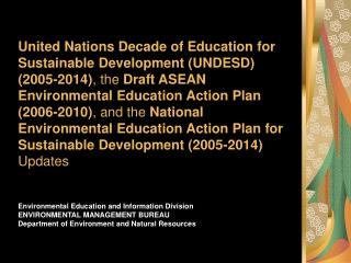Coordinated and Compiled by:    Environmental Management Bureau