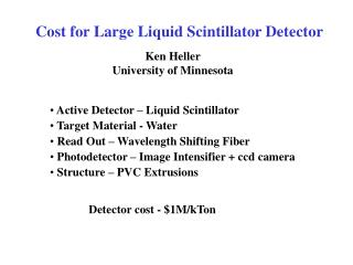 Cost for Large Liquid Scintillator Detector
