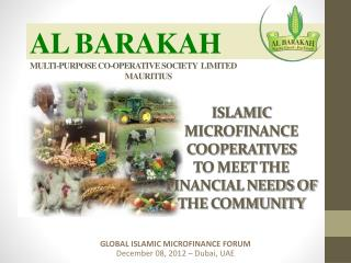 ISLAMIC MICROFINANCE COOPERATIVES TO MEET THE FINANCIAL NEEDS OF THE  COMMUNITY