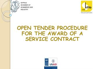 OPEN TENDER PROCEDURE FOR THE AWARD OF A SERVICE CONTRACT