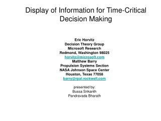 Display of Information for Time-Critical Decision Making