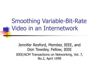 Smoothing Variable-Bit-Rate Video in an Internetwork