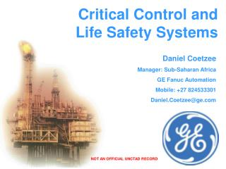 Critical Control and Life Safety Systems