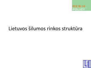 Lietuvos šilumos rinkos struktūra