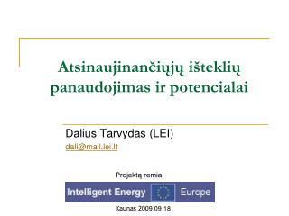 Atsinaujinančiųjų išteklių panaudojimas ir potencialai